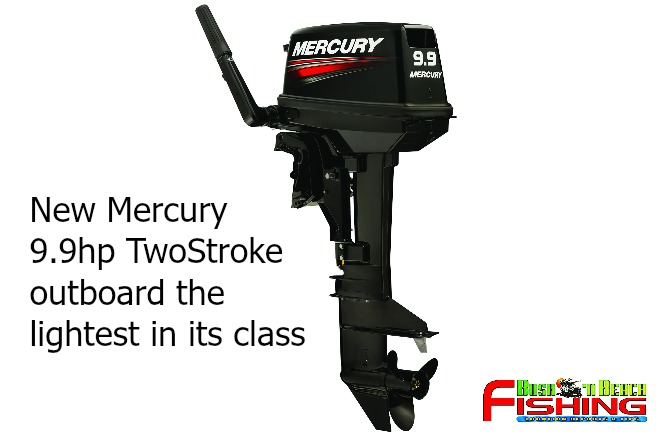New Mercury 9.9hp TwoStroke outboard the lightest in its class